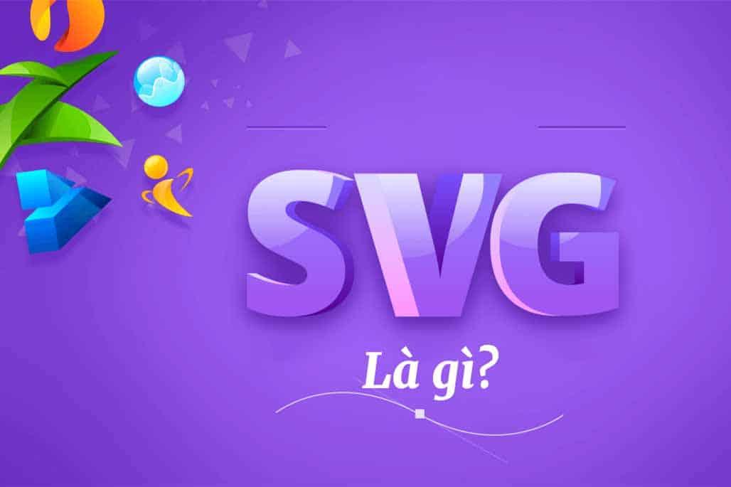 SVG là gì?